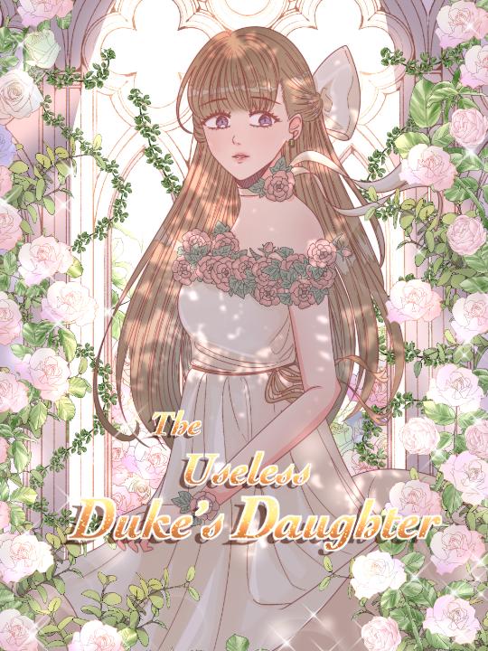 The Useless Duke's Daughter