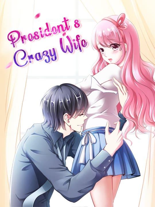 President's Crazy Wife