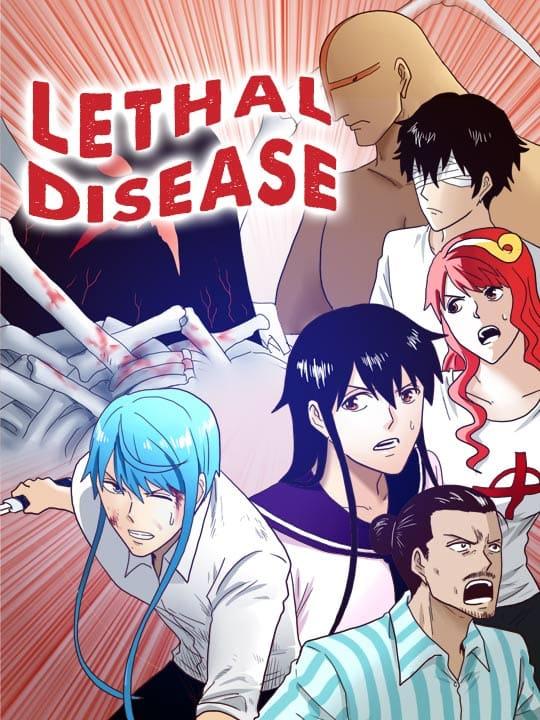 Lethal Disease