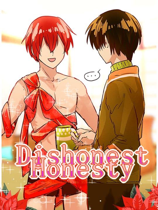 Dishonest Honesty