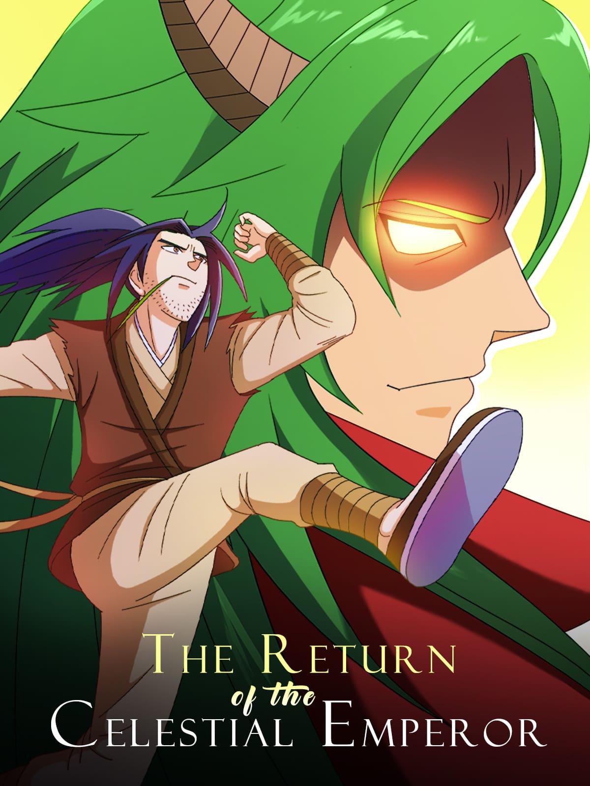 The Return of the Celestial Emperor