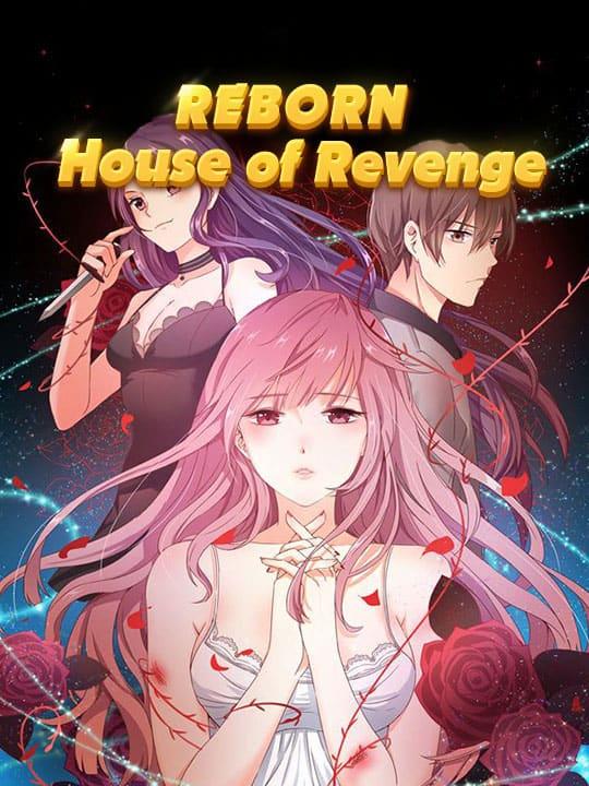 Reborn: House of Revenge
