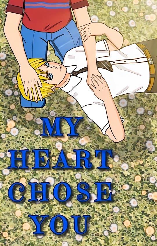 My Heart Chose You