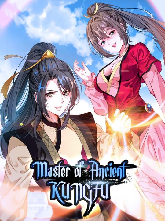 Master of Ancient Kungfu
