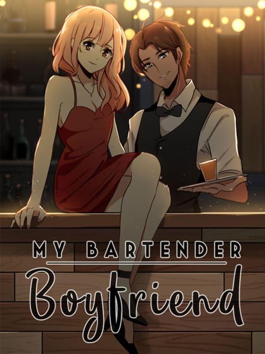My Bartender Boyfriend