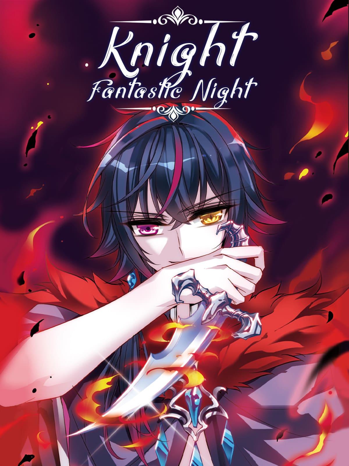 Knight Fantastic Night