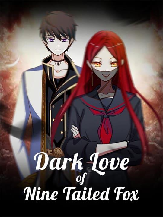 Dark Love of Nine Tailed Fox