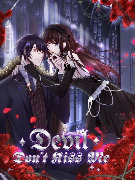 Devil, Don't Kiss Me